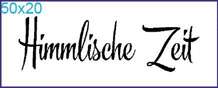 """Stempel """"Himmlische Zeit"""""""
