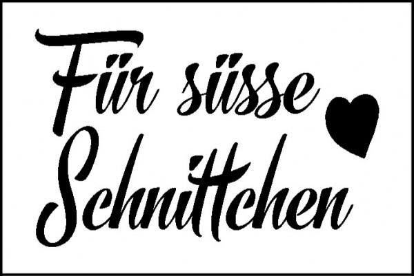 """Stempel """"Für süsse Schnitten"""""""